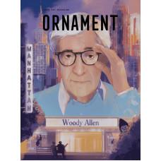 ORNAMENT / Woody Allen